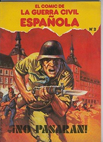 El Comic de la Guerra Civil Española volumen 2: No pasaran: Amazon.es: Manuel Diez-Frajo-Lopez Espi: Libros