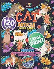 Cat Article Word Games Volume 1: 120 Puzzles In Large Print Includes Word Search Word Scramble Missing Vowel Mage Sudoku With Topic Based Articles For Cat Lover