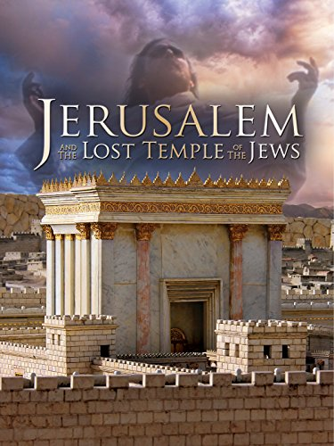 Jerusalem and the Lost Temple of Jews