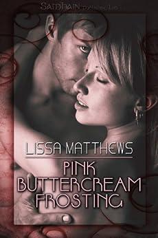 Pink Buttercream Frosting by [Matthews, Lissa]