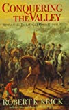 Front cover for the book Conquering the Valley: Stonewall Jackson at Port Republic by Robert K. Krick