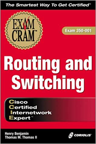 CCIE Routing and Switching Exam Cram Exam 350-001