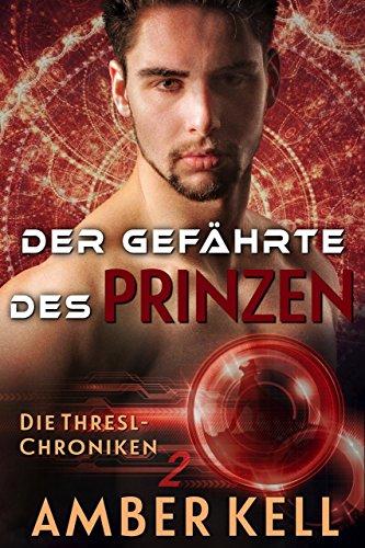 Der Gefährte des Prinzen (Die Thresl-Chroniken 2) (German Edition)