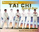 Tai Chi Step-By-Step, Madeleine Jennings and James Drewe, 1448815517