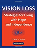 img - for Vision Loss: Strategies for Living with Hope and Independence book / textbook / text book