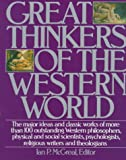 Great Thinkers of the Western World, Ian P. McGreal, 006270026X
