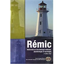 Rémic 2007 : Référentiel en microbiologie médicale (bactériologie et mycologie)