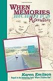 When Memories Remain, Karen Emilson, 0595436021