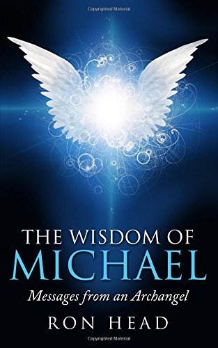 The Wisdom of Michael: Messages from an Archangel: Amazon.es ...