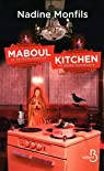 Maboul Kitchen par Monfils