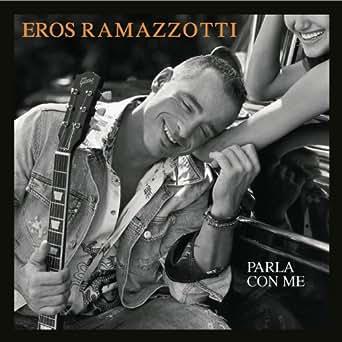 Amazon.com: Parla con me: Eros Ramazzotti: MP3 Downloads