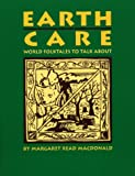 Earth Care, Margaret Read MacDonald, 0208024263