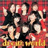 dream world (初回盤) (CCCD)