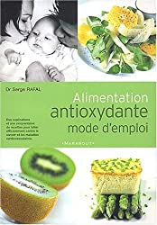 Alimentation antioxydante mode d'emploi