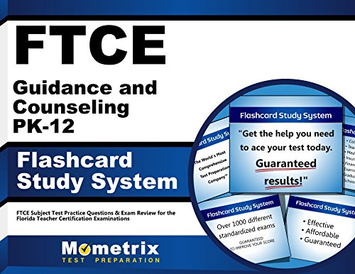 FTCE Guidance and Counseling PK-12 Flashcard Study System: FTCE Test Practice Questions & Exam Review for the Florida Teacher Certification Examinations (Cards)