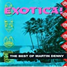 Exotica! The Best of Martin Denny