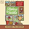 Slipless in Settle Audiobook by Harry Pearson Narrated by David Fleeshman