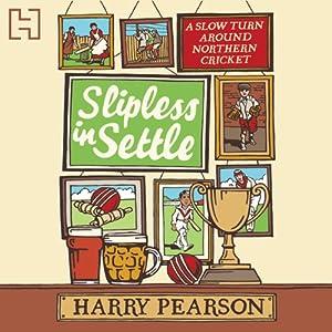 Slipless in Settle Audiobook