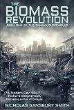 The Biomass Revolution (Volume 1)