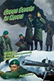 img - for Green Berets in Korea: The Story of 41 Independent Commando Royal Marines 1950-52 book / textbook / text book