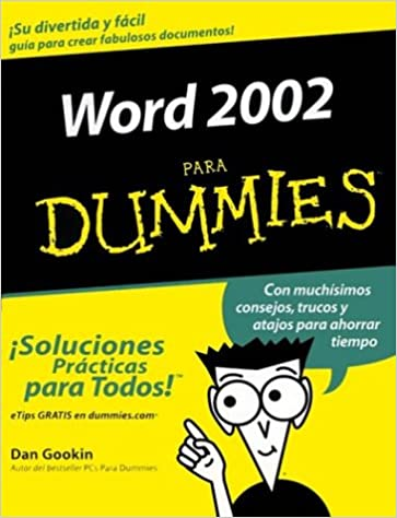Word 2002 Para Dummies (For Dummies) (Spanish Edition): Dan Gookin: 9780764541001: Amazon.com: Books