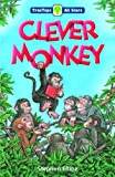 Oxford Reading Tree: TreeTops All Stars: Clever Monkey (Treetops all stars pack 3)