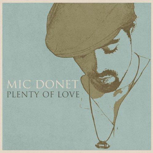 Mic Donet-Plenty Of Love-(0602537000210)-CD-FLAC-2012-CUSTODES Download