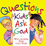Questions Kids Ask God, Honor Books, 1562920693