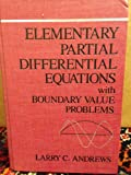 Elementary Partial Differential Equations with Boundary Value Problems, Andrews, Larry C., 0120595109