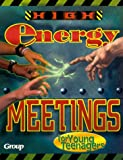 High-Energy Meetings for Young Teenagers, Group Publishing Staff, 0764420836