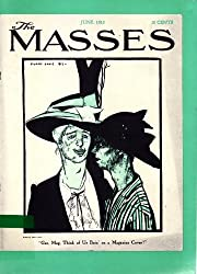 Art for the Masses, (1911-1917): A radical magazine and its graphics