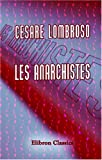 Les anarchistes (French Edition)