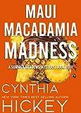 Maui Macadamia Madness: Christian cozy mystery