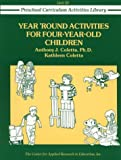 img - for Year-Round Activities for Four-Year-Old Children (Preschool Curriculum Activities Library) book / textbook / text book