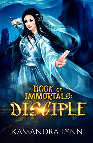 Book of Immortals: Disciple: Volume 1 (An antagonist's story, alternative reality, antihero fantasy)