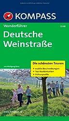 Deutsche Weinstraße: Wanderführer mit Tourenkarten und Höhenprofilen