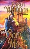 Soul Magic, Karen Whiddon, 0505525941