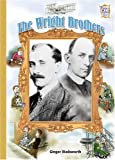 The Wright Brothers, Ginger Wadsworth, 0822549697