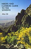 Hikers and Climbers Guide to The Sandias
