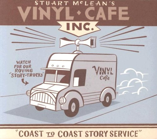 Vinyl Cafe Coast to Coast Story Service (Best Vinyl Cafe Stories)