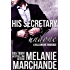 His Secretary: Undone (A Billionaire Romance)
