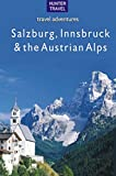 Salzburg, Innsbruck & the Austrian Alps (Travel Adventures)