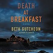 Death at Breakfast: A Novel | Beth Gutcheon