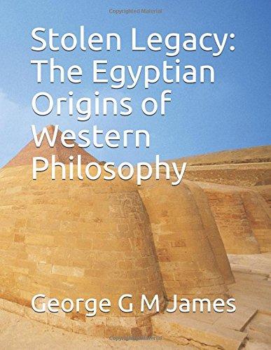 stolen-legacy-the-egyptian-origins-of-western-philosophy