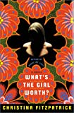 What's the Girl Worth?, Christina Fitzpatrick, 0060199105