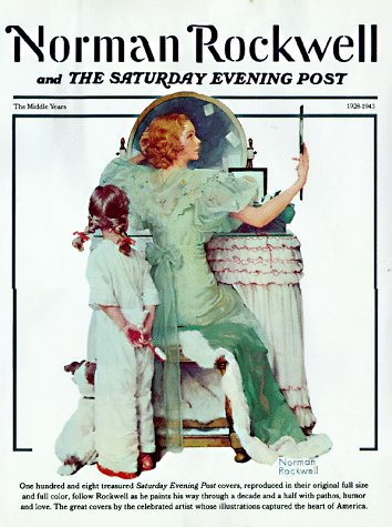 (Norman Rockwell & the Saturday Evening Post: The Middle Years)