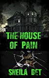 The house of pain (Zombies, Really? series Book 4)