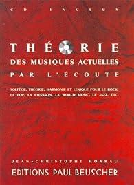 Théorie des musiques actuelles par l'écoute par Jean-Christophe Hoarau