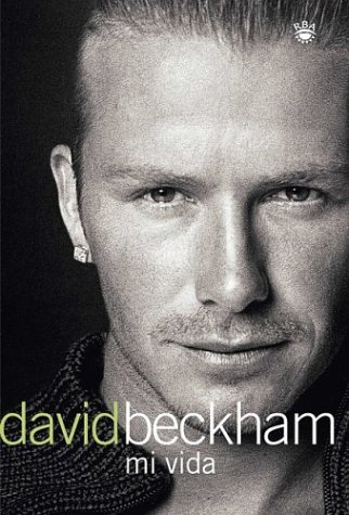 Descargar Libro David Beckham: Mi Vida David Beckham
