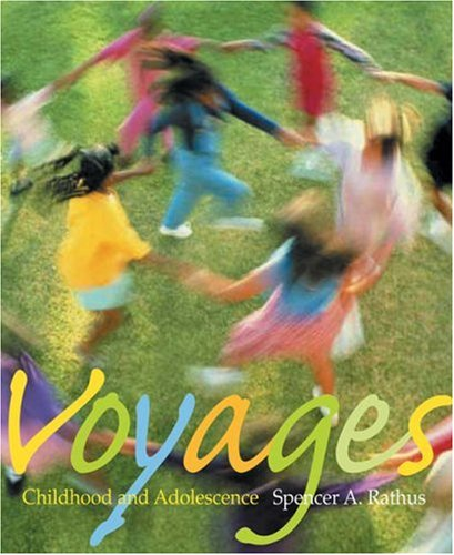 Voyages: Childhood and Adolescence (with InfoTrac)
